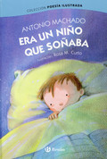 Era un niño que soñaba - Once a Little Boy Was Dreaming