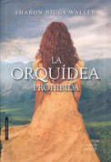 La orquídea prohibida - The Forbidden Orchid