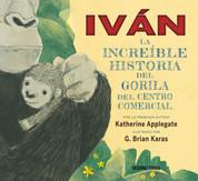 Iván: La increíble historia del gorila del centro comercial - Ivan: The Remarkable True Story of the Shopping Mall Gorilla