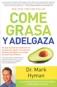 Come grasa y adelgaza - Eat Fat, Get Thin