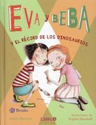Eva y Beba y el récord de los dinosaurios - Ivy and Bean Break the Fossil Record