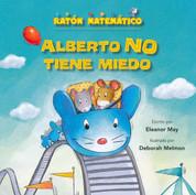 Alberto NO tiene miedo - Albert Is NOT Scared