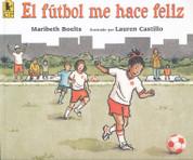 El fútbol me hace feliz - Happy Like Soccer