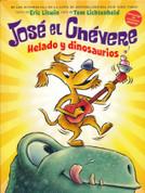 José el Chévere helado y dinosaurios - Groovy Joe Ice Cream & Dinosaurs
