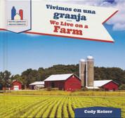 Vivimos en una granja/We Live on a Farm