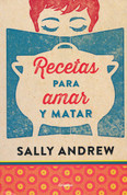 Recetas para amar y matar - Recipes for Love and Murder: A Tannie Maria Mystery