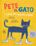 Pete el gato - Pete the Cat: I Love My White Shoes