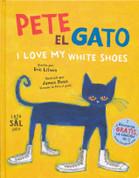 Pete el gato - Pete the Cat: I Love My White Shoes
