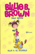 Billie B. es increíble - Billie B Brown, The Copycat Kid/The Deep End