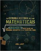 La curiosa historia de las matemáticas - A Curious History of Mathematics