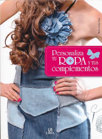 Personaliza tu ropa y tus complementos - Personalize Your Wardrobe