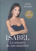 Isabel: La amante de sus maridos - Isabel: Her Husbands' Lover