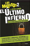 El último infierno - The Last Hell: More Dark Tales from Puente Grande (The Damned 2)