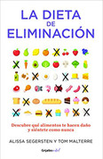 La dieta de eliminación - The Elimination Diet