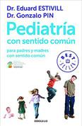 Pediatría con sentido común - Common Sense Pediatrics