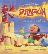 Cuando un dragón viene a vivir contigo - When a Dragon Moves In