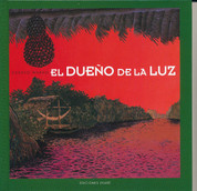 El dueño de la luz - The Owner of the Light