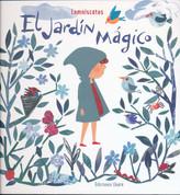 El jardín mágico - The Magic Garden