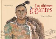 Los últimos gigantes - The Last Giants