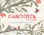 Guachipira va de viaje - Guachipira Goes on a Trip
