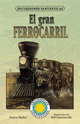El gran ferrocarril - Railroad! A Story of the Transcontinental Railroad