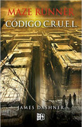 Maze Runner. Código C.R.U.E.L. - The Fever Code