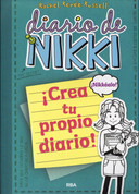 Diario de Nikki: ¡Crea tu propio diario! - Dork Diaries: How to Dork Your Diary