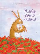 Nadie como mamá - No One Like Mom