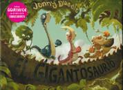 El gigantosaurio - Gigantosaurus