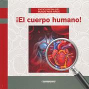 ¡El cuerpo humano! - The Human Body