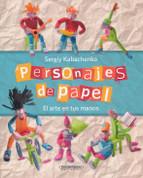 Personajes de papel - Paper Figures