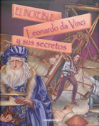 El increíble Leonardo da Vinci y sus secretos - The Incredible Leonardo da Vinci and His Secrets