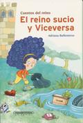 El reino sucio y viceversa - The Dirty Kingdom and Vice Versa