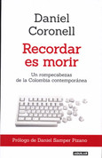 Recordar es morir - To Remember Is to Die