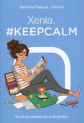 Xenia, #KeepCalm - Xenia, #KeepCalm