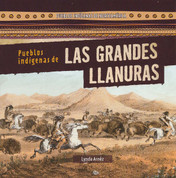 Pueblos indígenas de las Grandes Llanuras - Native Peoples of the Great Plains