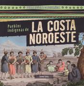 Pueblos indígenas de la costa noroeste - Native Peoples of the Northwest Coast