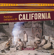 Pueblos indígenas de California - Native Peoples of California
