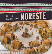 Pueblos indígenas del noreste - Native People of the Northeast