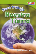 Buen trabajo: Nuestra Tierra - Good Work: Our Earth