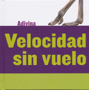 Velocidad sin vuelo - Fast and Flightless