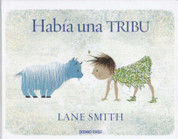 Había una tribu - There Is a Tribe of Kids