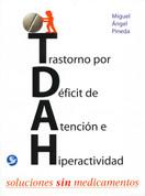 Trastorno por déficit de atención e hiperactividad - ADHD