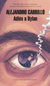 Adiós a Dylan - Goodbye, Dylan