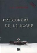 Prisionera de la noche - Cut Me Free