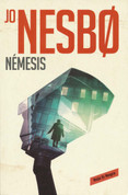 Némesis - Nemesis: A Harry Hole Novel #4