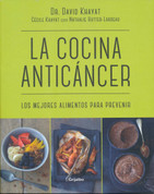 La cocina anticáncer - The Anti-Cancer Diet