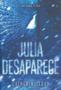 Julia desaparece - Julia Vanishes
