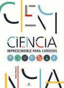 Ciencia imprescindible para curiosos - Must-Know Science