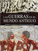 Las guerras en el mundo antiguo - Wars in Ancient Times